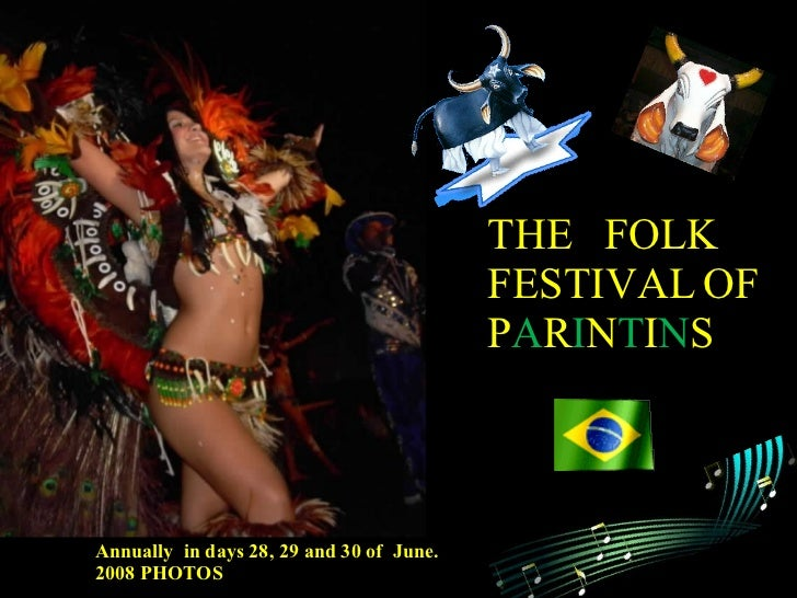 The Folk Festival Of Parintins