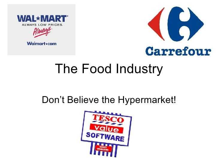 The Food Industry Don't Believe the Hypermarket!