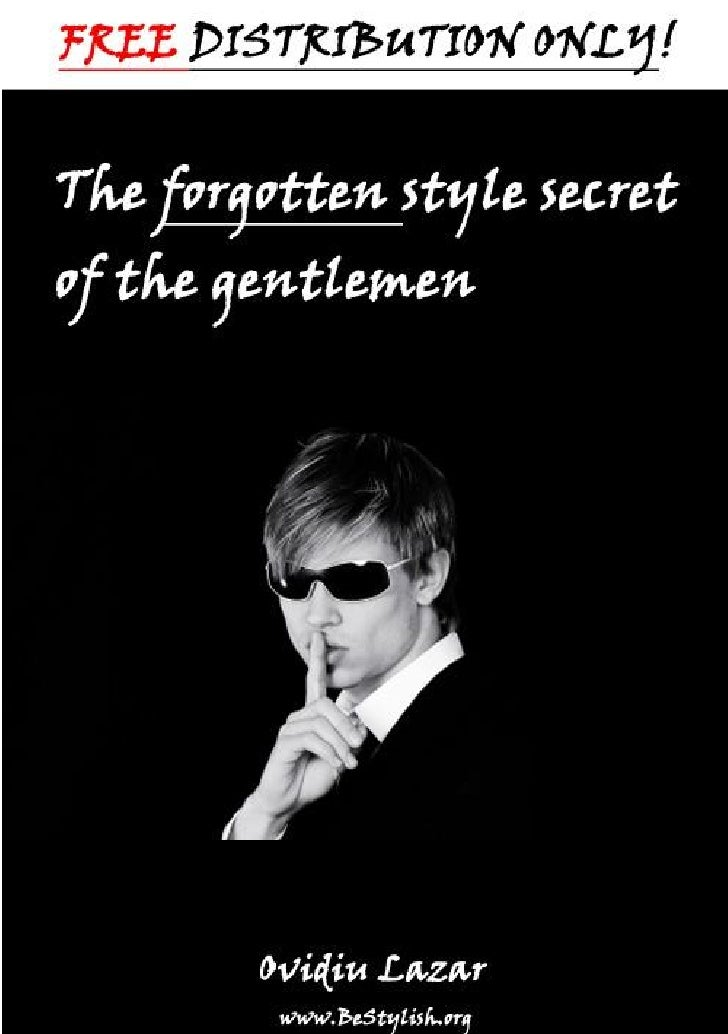 The forgotten style secret of the                               gentlemen   Ok,  I admit that, for more than a year since ...