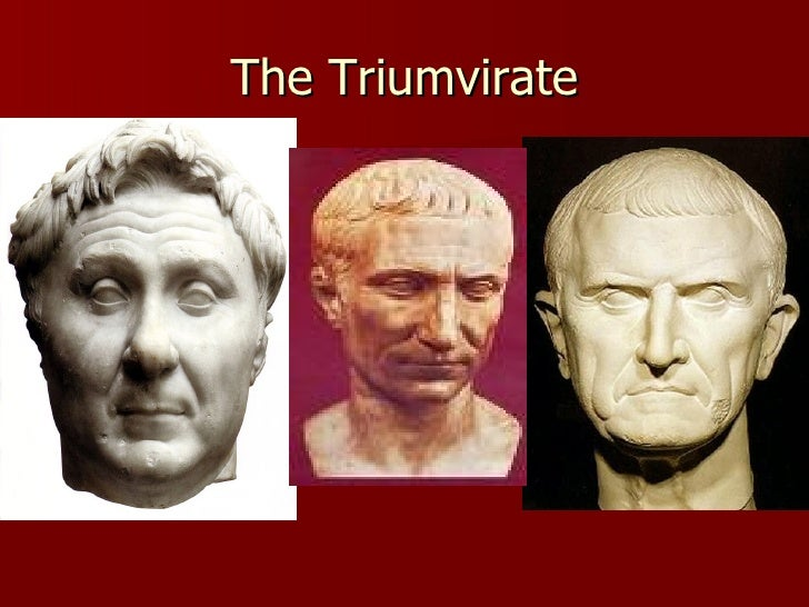 the first triumvirate The first triumvirate was composed of julius caesar, pompeius magnus (pompey the great) and marcus licinius crassus when crassus died after the battle of carrhae.