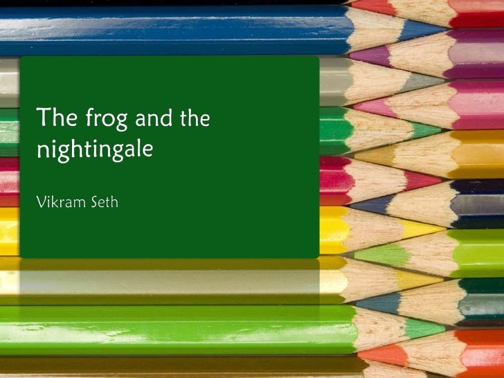 The frog and the nightingale (enhanced by http://VisualBee.com).