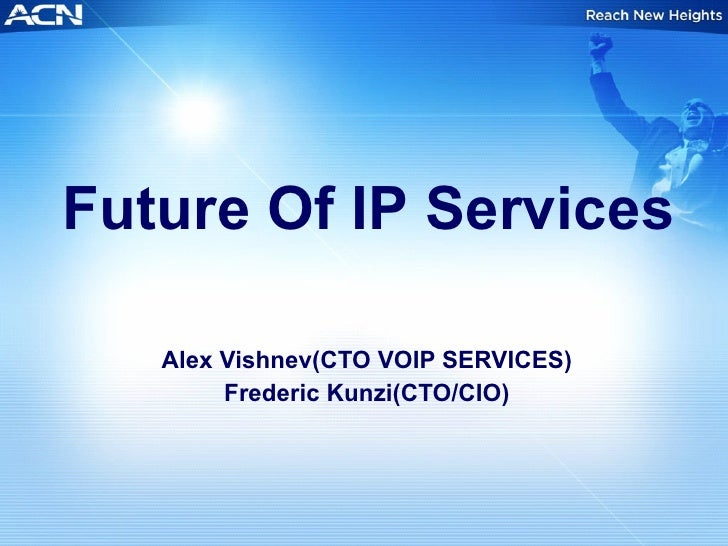 The Future of Advanced IP Services