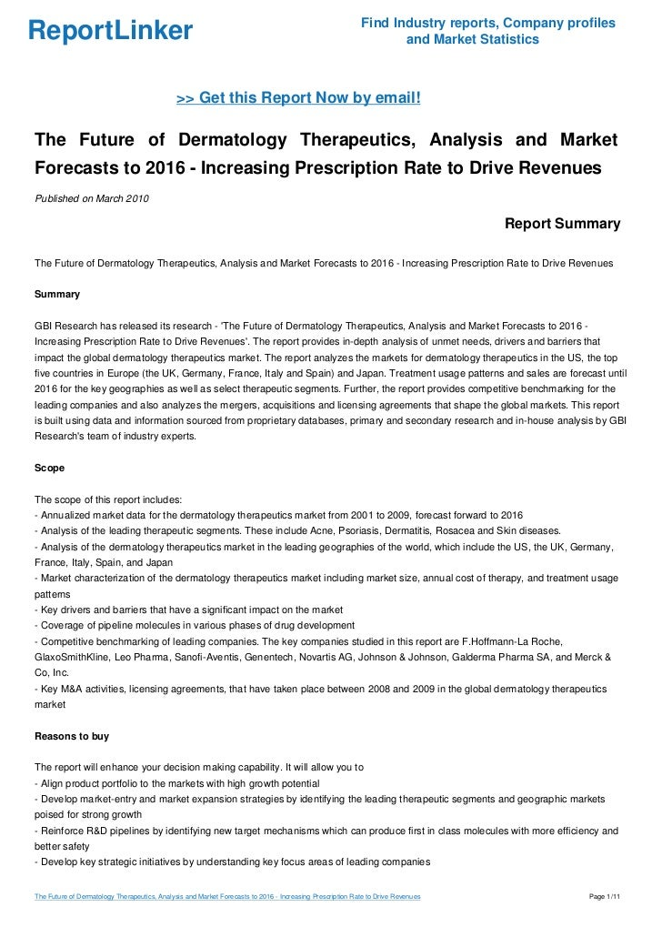 The Future of Dermatology Therapeutics, Analysis and Market Forecasts to 2016 - Increasing Prescription Rate to Drive Revenues