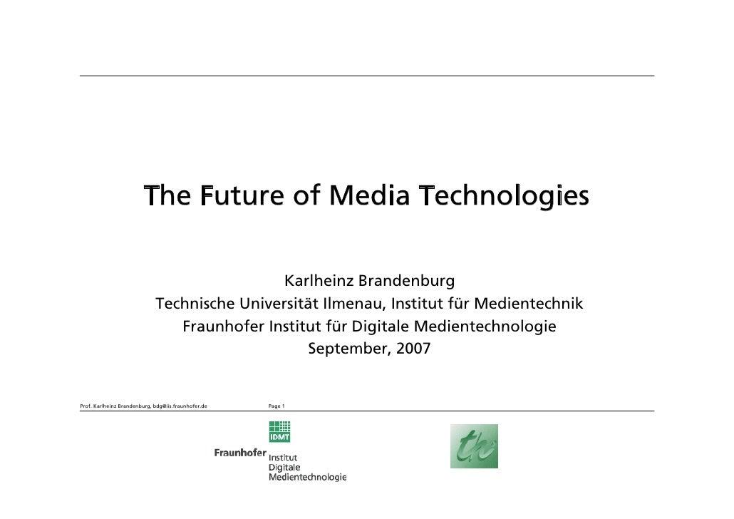 The Future of Digital Media - Prof. K.H. Brandenburg - Media In Transition 2007