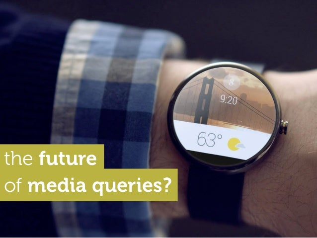The future of media queries?