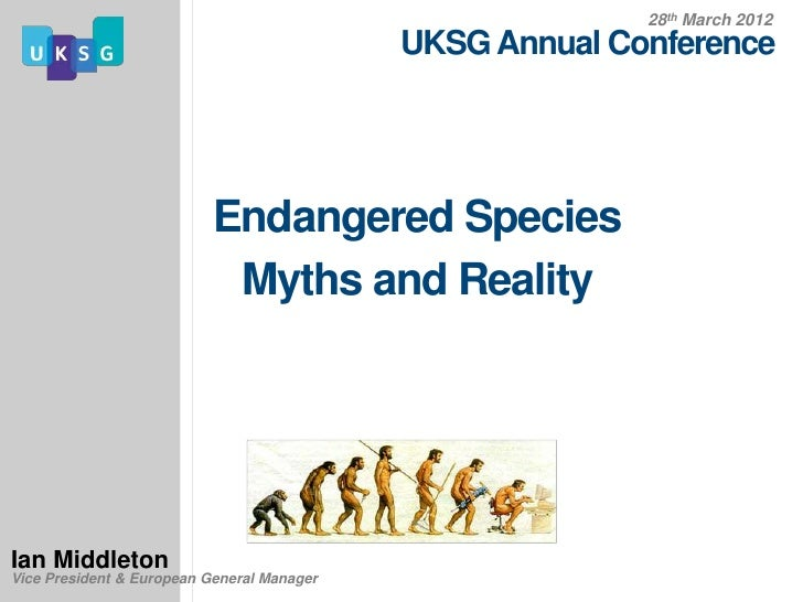 28th March 2012                                            UKSG Annual Conference                           Endangered Spe...