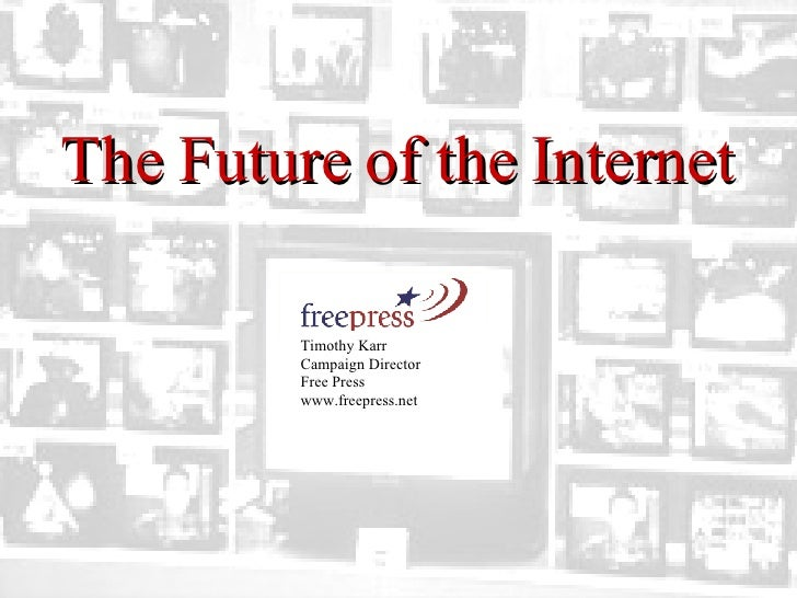 The Future of the Internet 2.0