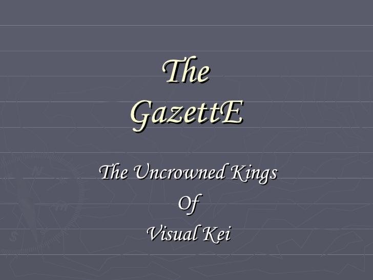 The GazettE The Uncrowned Kings Of Visual Kei