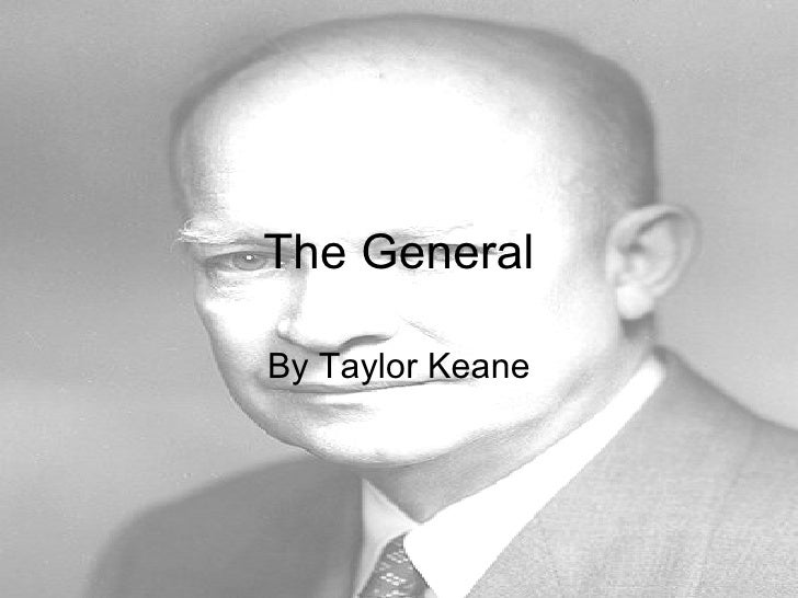 The General By Taylor Keane