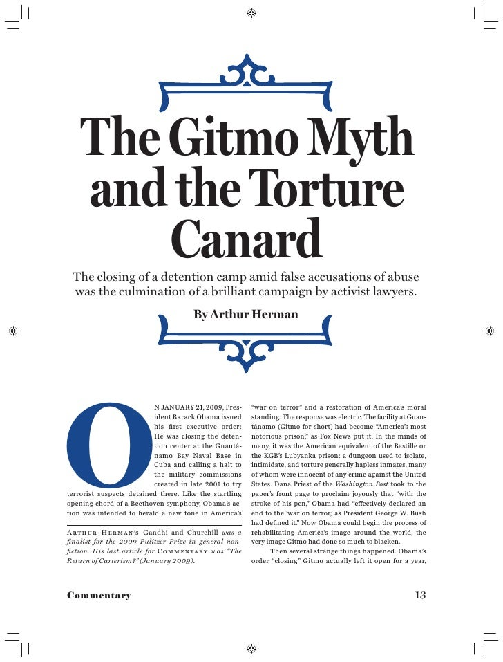 The Gitmo Myth     and the Torture         Canard  The closing of a detention camp amid false accusations of abuse  was th...