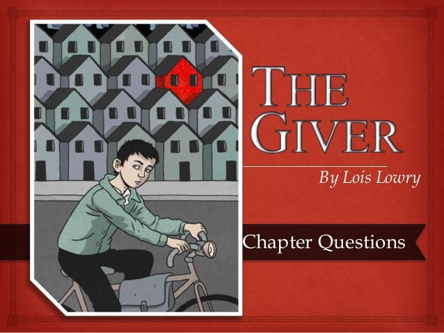 essay on the book the giver by lois lowry At 77, lois lowry says it was worth the 18 years it took to see the giver transferred to the big screen and she hopes it won't take quite as long to see the three other books in the giver series.