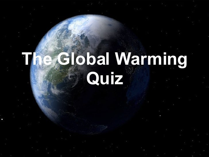 The Global Warming Quiz