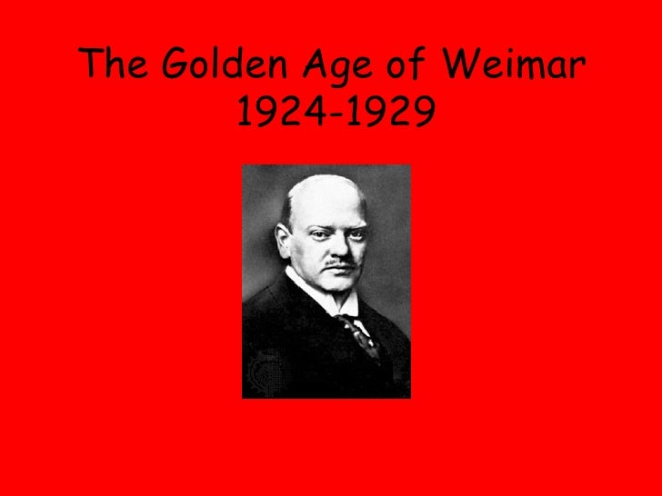 The Golden Age Of Weimar