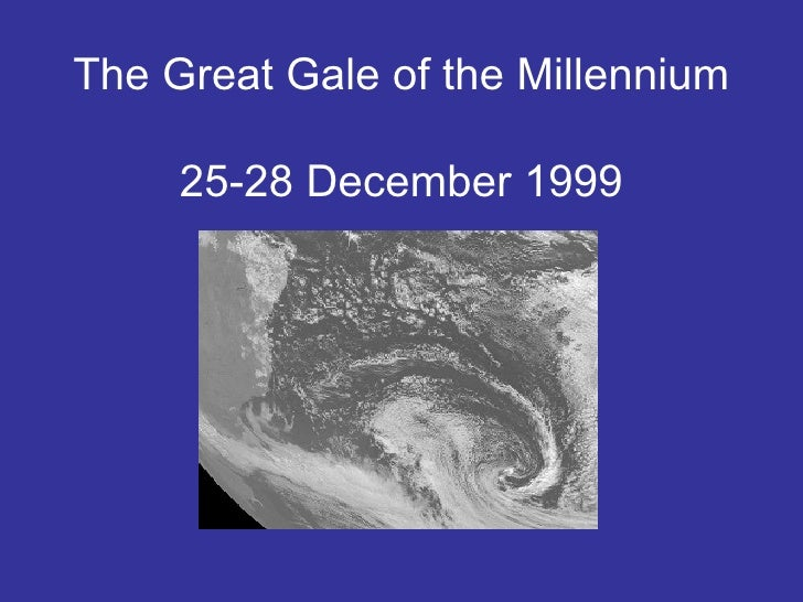 The Great Gale of the Millennium  25-28 December 1999