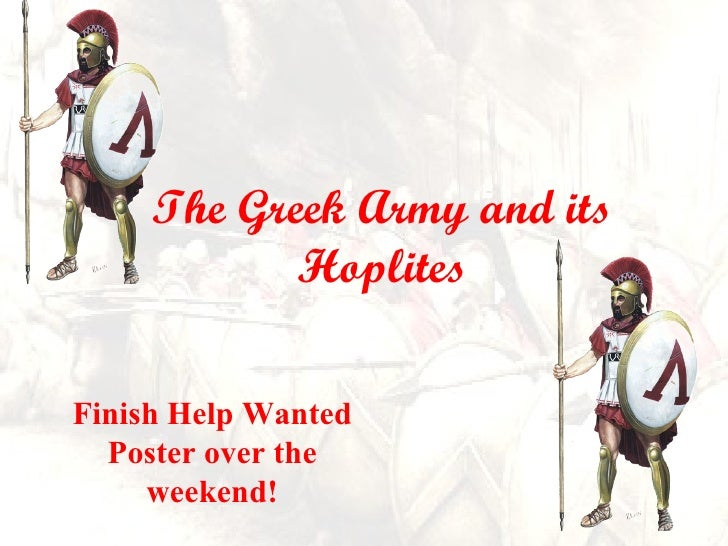 The Greek Army and its Hoplites Finish Help Wanted Poster over the weekend!