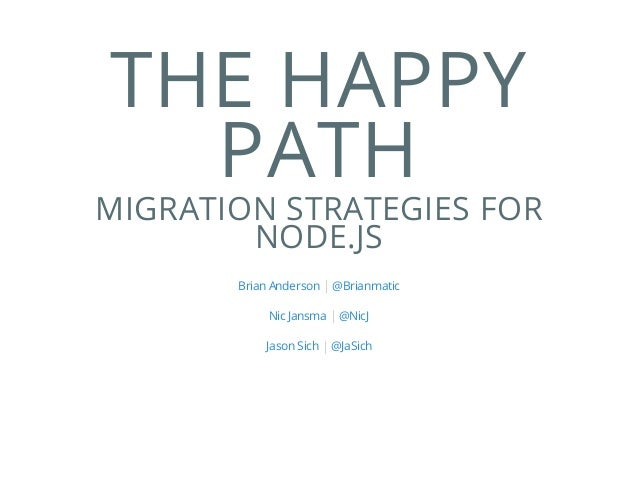 The Happy Path: Migration Strategies for Node.js