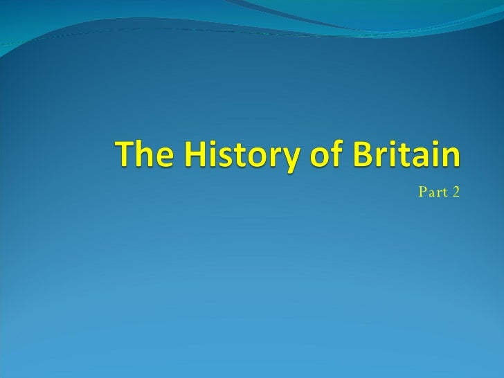 Lesson 2-History of Britain Part 2