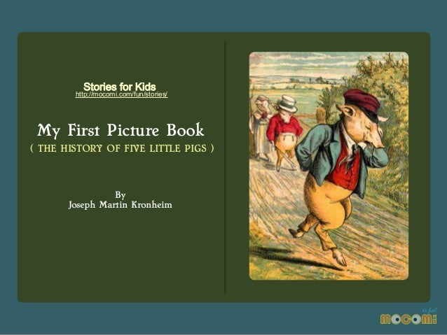 The History Of Five Little Pigs My First Picture Book - Mocomi.com
