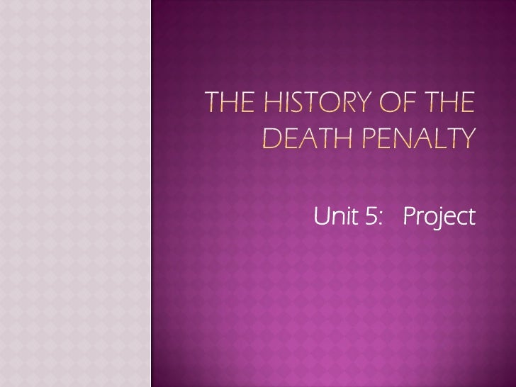 The History Of The Death Penalty