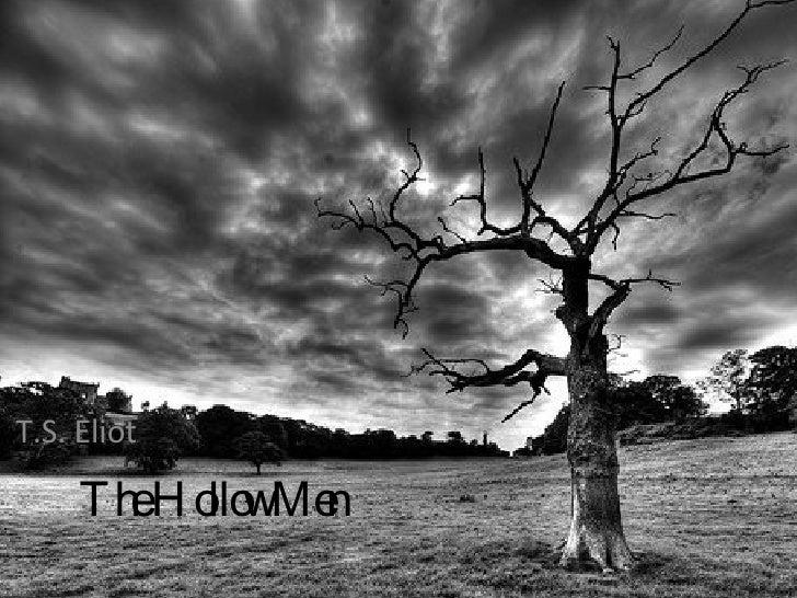 The Hollow Men T.S. Eliot