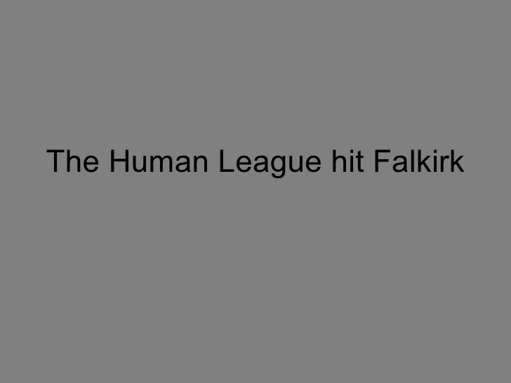 The Human League hit Falkirk