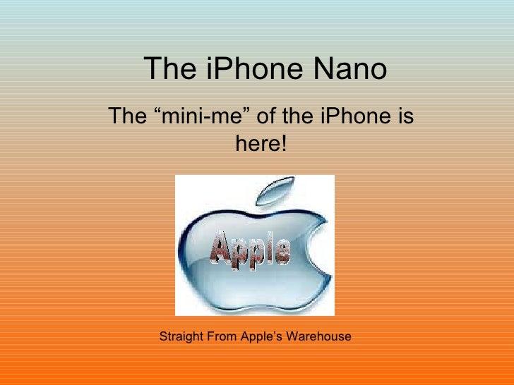 The I Phone Nano