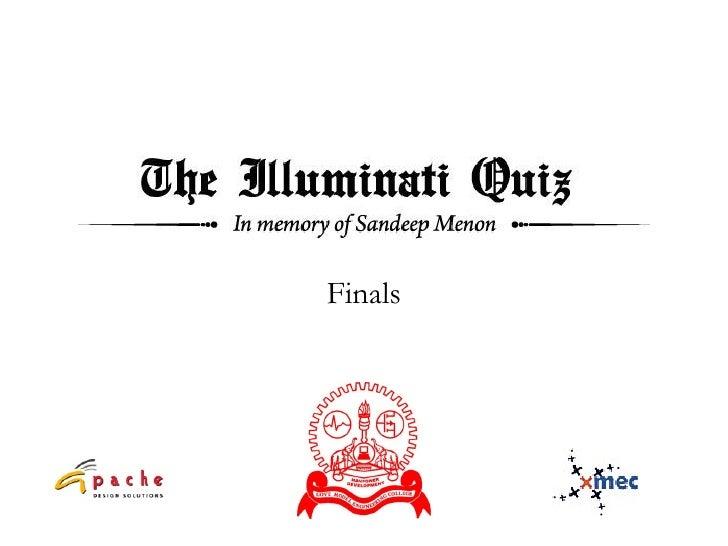 The Illuminati Quiz - Finals