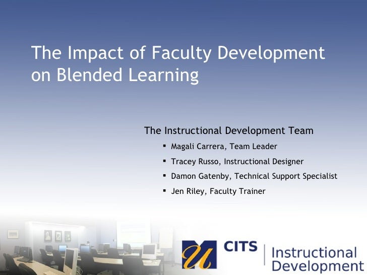 The Impact of Faculty Development on Blended Learning