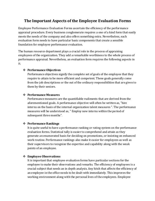 summary and evaluation the importance on Writing this section will probably enable you to define what is most important for the organization as well as the employee try to make sure the evaluation criteria of the position will promote the type of activities to enhance the success of the business.
