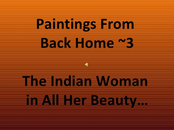 The Indian Woman In All Her Beauty