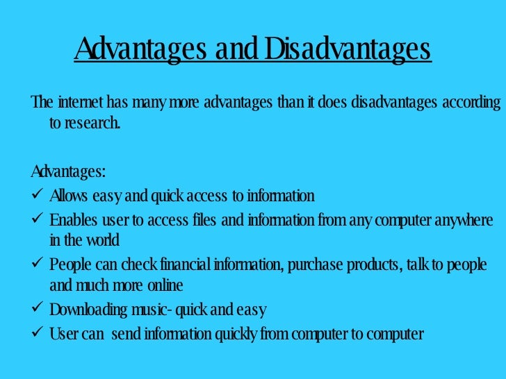 presentation on advantages and disadvantages of internet
