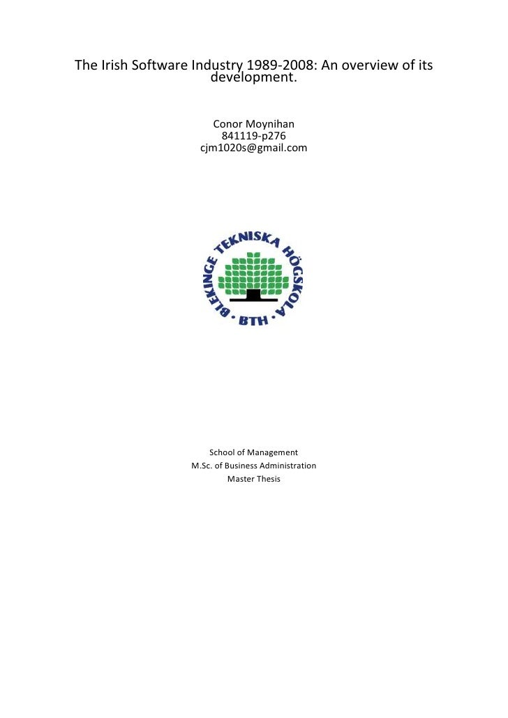 The Irish Software Industry 1989-2008: An overview of its development.<br />Conor Moynihan841119-p276cjm1020s@gmail.com<br...