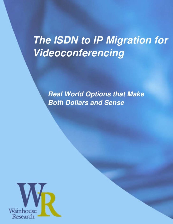 The ISDN to IP Migration for Videoconferencing