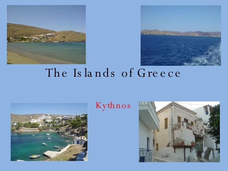 The Islands Of Greece   Kythnos
