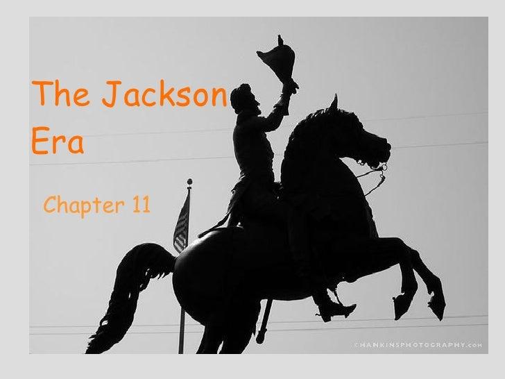 The Jackson Era Chap 11 7th Grade