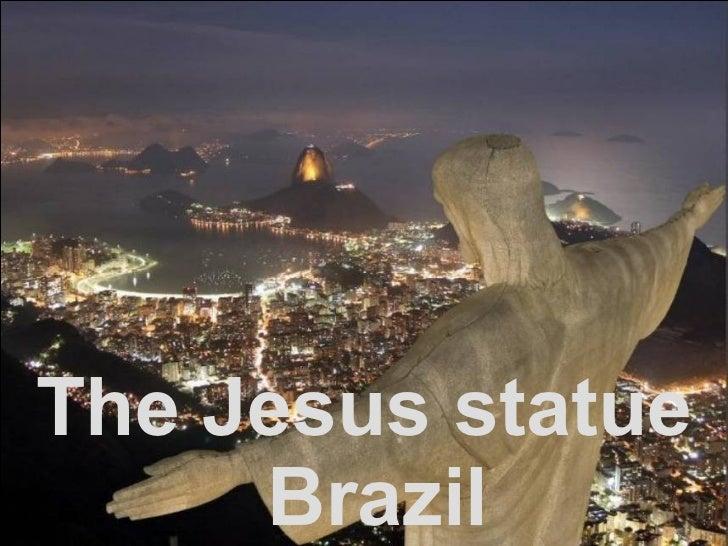 The Jesus statue Brazil