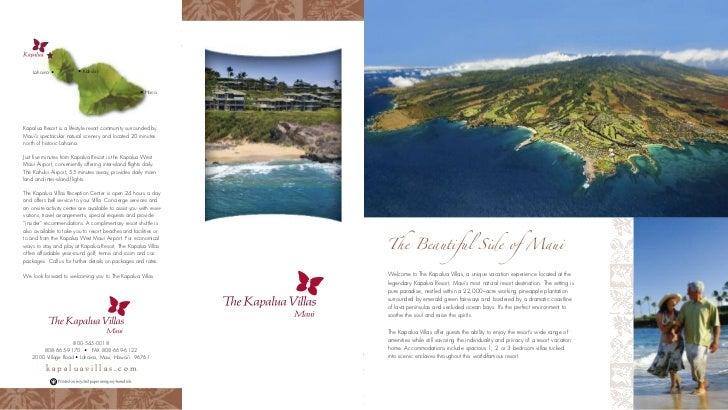 Lahaina •             • Kahului                                                       • HanaKapalua Resort is a lifestyle ...