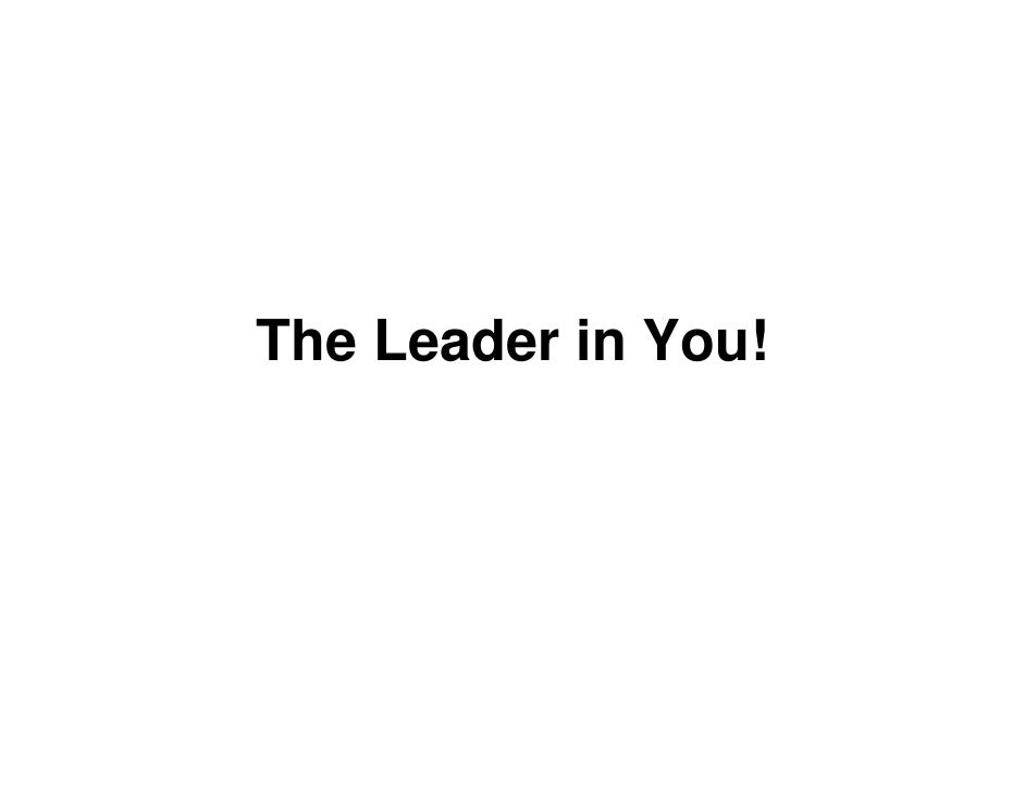 The Leader in You!