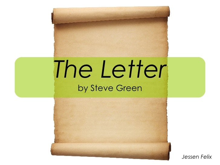 The Letter  Song by Steve Green