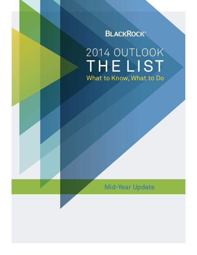 2014 OUtlook THE LIST What to Know, What to Do Mid-Year Update