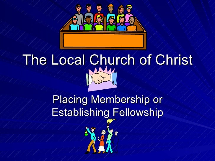 The Local Church Of Christ #3