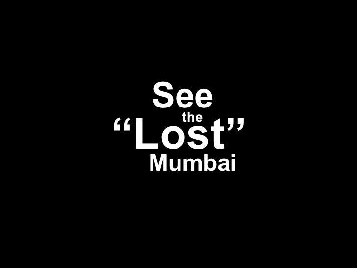 Ancient Lost Mumbai