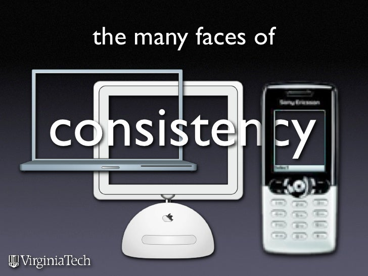the many faces of   consistency