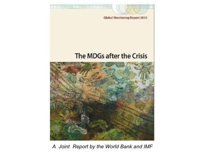 The MDGs after the Crisis
