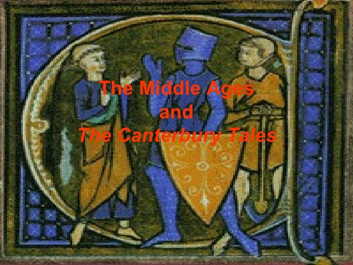 The Middle Ages and The Canterbury Tales