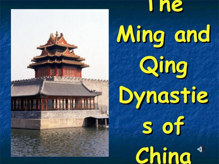 The Ming and Qing Dynasties of China