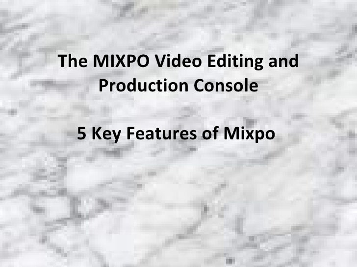 Mixpo Video Editing And Production Console