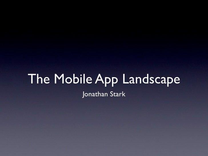 The Mobile App Landscape