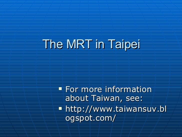 The MRT In Taipei