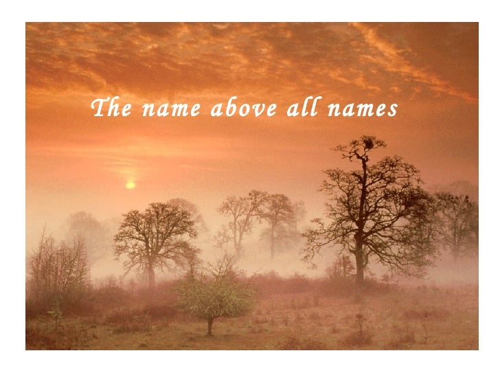 The name above all names